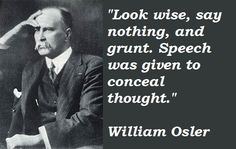 How To Run A Clinic Without A Voice | Barefoot Whispers #quote #osler #laryngitis
