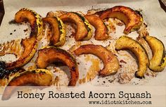 Honey Roasted Acorn Squash - Any small, hard squash will do. The squash gets a quick sweet and smoky glaze and then into the oven until golden & tender. Acorn Squash, Kitchen Recipes, Thanksgiving Recipes, Yum Yum, Bacon, Food Ideas, Roast, Oven, Meals