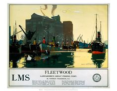 Lancashires great fishing port  Fleet wood my LMS