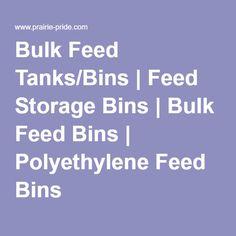 Bulk Feed Tanks/Bins | Feed Storage Bins | Bulk Feed Bins | Polyethylene Feed Bins