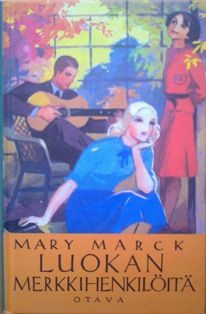 Mary Marck: Luokan merkkihenkilöitä, 1938