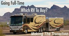 How do you start a full-time RV lifestyle?  Click the link for more info!  roadslesstraveled.us/going-full-time-rving-how-to-transition-which-rv-is-best/