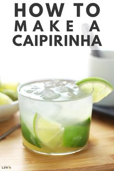 three easy ingredients, you could be sipping on one of theses deliciously fun caipirinhas in 5 minutes or less. Party Drinks, Fun Drinks, Yummy Drinks, Alcoholic Drinks, Liquor Drinks, Cocktail Drinks, Cocktail Recipes, Jars, Daisies