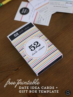 52 Date Ideas - Printable Cards + a Gift Box template - great easy and free gift idea!