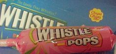 Whistle Pops (holy crap i use to love annoying my mama w these things! that high pitched shrill i'm sure was glass break worthy if i wasn't only allowed to have them outside i probably would have succeeded too ~Imelda~)