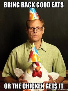 I respectfully request...  Alton Brown, Good Eats, Food Network