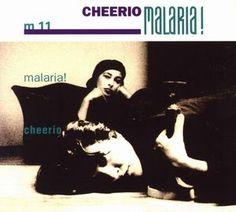 Malaria! - Cheerio (CD, Album) at Discogs