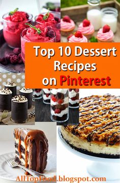 Top 10 Dessert Recipes on Pinterest | All Top Food