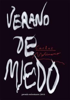 """""""Verano de miedo"""" Carlos Molinero (Juvenil/Paranormal/Terror) Nota:5/10"""