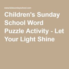 Children's Sunday School Word Puzzle Activity - Let Your Light Shine Cross-out puzzle