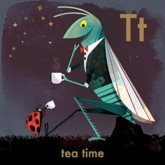 T is for Tea Time. Grasshopper and Ladybug.