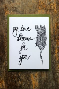 My love blooms for you. Zucchini blossom valentine.