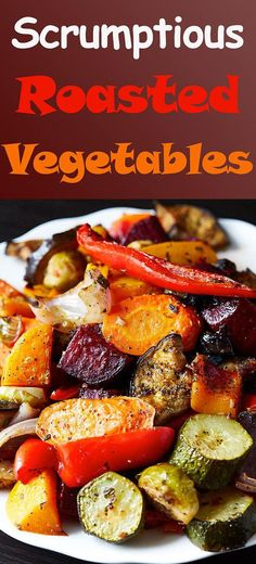 Scrumptious Roasted Vegetables - The best oven roasted vegetables ever! Made quickly and effortlessly. Every vegetable is cooked to perfection. A tasty, colorful and healthy side dish for Thanksgiving or Christmas dinner, or any other occasion.   ifoodblogger.com