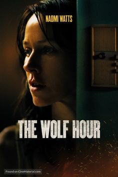 The Wolf Hour Resumen de The Wolf Hour Once a known counterculture figure, June E. Leigh now lives in self-imposed exile in her South Bronx apartment during the incendiary Summer of Sam. When an unseen tormentor begins exploiting June's weaknesses,. Movies 2019, New Movies, Movies Online, Imdb Movies, James Hunt, Naomi Watts, Wolf, Toy Story, Summer Of Sam