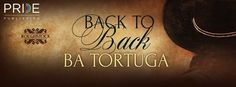 Wicked Reads: Back to Back by BA Tortuga