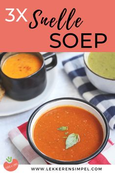 3x snel een gezonde soep op tafel. Soep met veel groenten, heerlijk op een koude en natte dag. Wat dacht je van tomatensoep, zoete aardappelsoep of courgette soep? Klik op de foto voor de recepten. #watetenwevandaag #gezond Cooking Recipes, Healthy Recipes, Homemade Soup, Tapas, Clean Eating, Food And Drink, Menu, Lunch, Dining