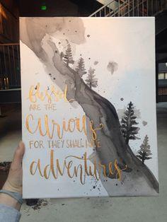 Adventure mountainside quote canvas by missmeraki on etsy - amazing diy decor Canvas Crafts, Diy Canvas, Canvas Art, Canvas Ideas, Canvas Quote Paintings, Dorm Paintings, Watercolor Canvas, Diy Spray Paint, Little Presents