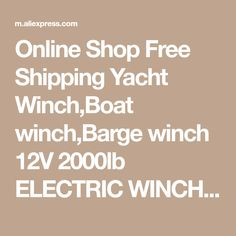 Online Shop Free Shipping Yacht Winch,Boat winch,Barge winch 12V 2000lb ELECTRIC WINCH | Aliexpress Mobile