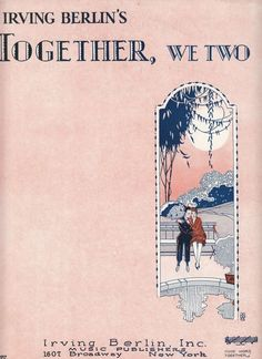 Together, We Two 1927 Sheet Music Irving Berlin Man and Woman on Park Bench