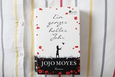 * magnoliaelectric: let's talk about books {Jojo Moyes - Ein ganzes halbes Jahr} && my favourite books for summer!