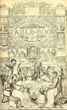 George Cruickshank's Table Book 1845    www.archive.org/stream/georgecruikshank00cruirich#page/n7...