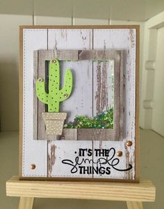 card cactus cacti sizzix cactus thinlits wood plank bacground paper I´s the simple things sentiment stamp Cactus Decor, Cactus Plants, Penny Black, Scrapbook Cards, Scrapbooking, Marianne Design, Some Cards, Shaker Cards, Card Sketches