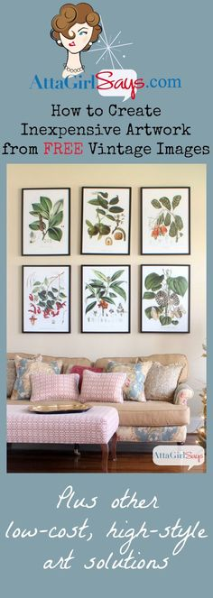Pinned more than 1000 times! Creatve Inexpensive Artwork with Vintage Botanical Prints