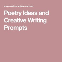 Poetry Ideas and Creative Writing Prompts