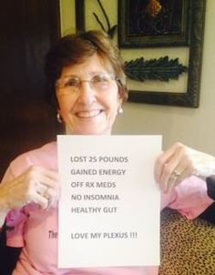 Testimonial - Judy takes slim, probio5, biocleanse, and xfactor. Other benefits include loss of cravings for sweets and Dr. pepper, discontinued RX meds for high blood pressure, high cholesterol, neuropathy, no more boarder line diabetes, insomnia, constipation, and more energy than I've had in years. One year plexiversary in April.