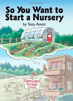 So You Want to Start a Nursery $13.49