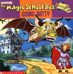 Magic School Bus Going Batty by Joanna Cole