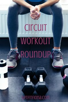 Today I thought I'd share a roundup of some of my favorite circuit workouts that I've shared here on GFF. I have quite the collection of them now. You can click on the graphic to take you to the post