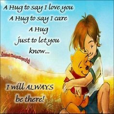 A Huge To Say I Love You And I Care love love quotes quotes quote friends hug hugs love quote winnie the pooh friendship quotes cute quotes winnie the pooh quotes Winnie The Pooh Pictures, Winnie The Pooh Quotes, Winnie The Pooh Friends, Say I Love You, My Love, Hug Quotes, Winne The Pooh, Pomes, Pooh Bear