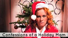 Confessions of a Guilty Holiday Mom - Ten to Twenty Parenting