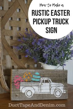 I made these rustic Easter pickup truck signs out of old barn wood and one of my favorite stencils. Barn Wood Projects, Reclaimed Wood Projects, Old Barn Wood, Reclaimed Barn Wood, Wood Wood, Old Fence Boards, Truck Signs, Old Fences, Wood Scraps