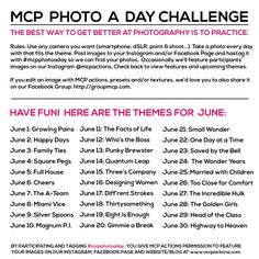 MCP Photo A Day Challenge: June Themes. http://www.mcpactions.com/blog/2014/06/01/mcp-photo-a-day-challenge-june-themes/