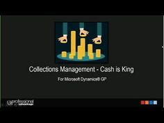 Cash is King - Managing Outstanding A/R in Microsoft Dynamics GP