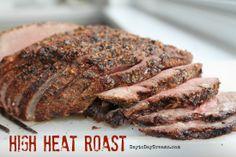 High Heat Roast - best way to cook an inexpensive cut!!