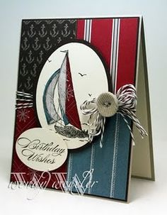 Stampin' Up Card = all i need is a tall ship...