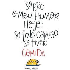 É apenas IMPOSSÍVEL ficar de boa com fome!!!