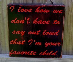 Custom Wood Sign Home Decor Hand Painted Favorite by CSSDesign, $20.00    My aunt next birthday gift