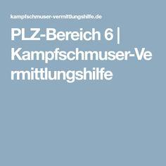 PLZ-Bereich 6   Kampfschmuser-Vermittlungshilfe