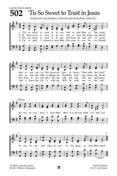 'Tis So Sweet to Trust in Jesus Hymn 502 Hymns Of Praise, Praise Songs, Worship Songs, Church Songs, Church Music, Christian Song Lyrics, Christian Music, Christian Life, Gospel Music