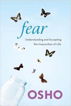 Amazon.com.br eBooks Kindle: Fear: Understanding and Accepting the Insecurities of Life, Osho