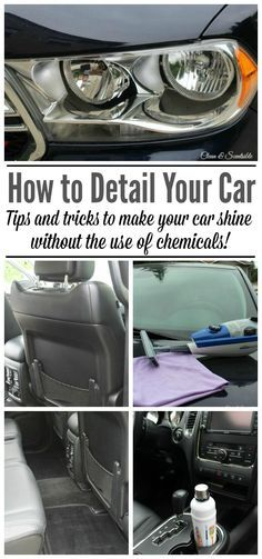 Awesome tips on how to detail your car. Lots of tips to clean the rest of the house too!