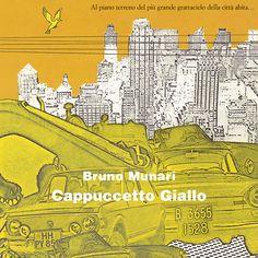 Cappuccetto Giallo di Bruno Munari
