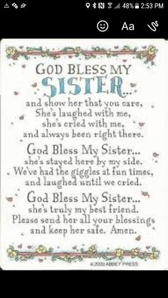 sister quotes God Bless My Sister Prayer Card Single laminated prayer card features a special message for sisters. Prayers For Sister, Sister Poems, Sister Friends, Sister Prayer, Big Sister Quotes, Birthday Quotes For Sister, Quotes About Sisters, Birthday Wishes, Sister Cards