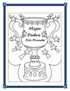 Spanish Father's Day- Students Make a Father's Day Trophy Card- Dia del Padre from mherterma from mherterma on TeachersNotebook.com (4 pages)  - Make a beautiful Trophy Card for Father's Day with your students.  Using the phrases ask students  to select ten phrases that represent their father.  They fill the card all in Spanish for their dad.