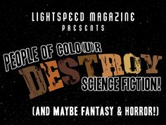 PEOPLE OF COLO(U)R DESTROY SCIENCE FICTION! project video thumbnail