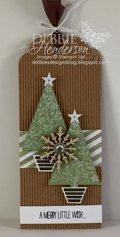 December 2015 Debbie's Designs: 12 Days of Christmas Tags Day Festival Of… SU Festival of Trees & Tree Punch (Occ. December 2015 Debbie's Designs: 12 Days of Christmas Tags Day Festival Of… Cheap Christmas Cards, Christmas Paper, Christmas Gift Tags, All Things Christmas, Handmade Christmas, Christmas Wrapping, Christmas Crafts, Christmas Ornaments, Christmas Tree